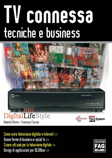 TV Connessa: tecniche e business